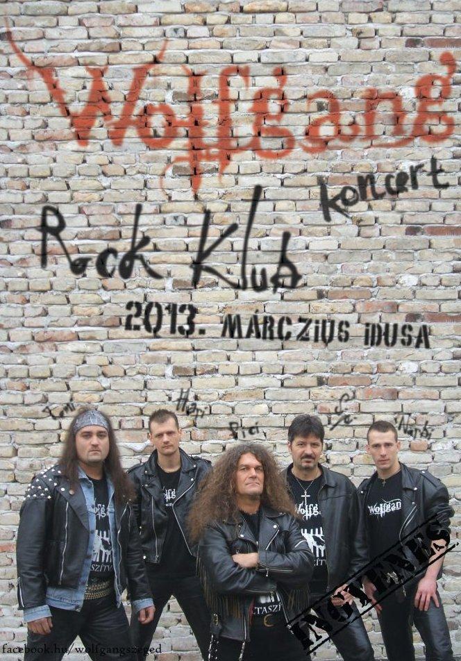 Wolfgang a rock klub vendége